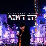 Nghe nhạc hay Ain't It (Single) mới nhất