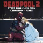 Nghe nhạc Ashes (Steve Aoki Deadpool Demix) (Single) Mp3 hot