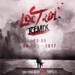 Tải bài hát hot Lạc Trôi (Triple D Remix) (Single) hay nhất