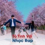 Download nhạc Mp3 Tỏ Tình Với Nhạc Rap miễn phí