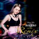 Download nhạc hot Nhạc Sến - Bolero Remix Cực Căng mới nhất