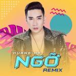 Nghe nhạc online Ngỡ (Remix) Mp3 mới