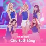 Nghe nhạc Nhạc Hàn Cho Buổi Sáng Mp3 hot