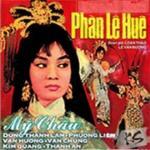 Tải bài hát hot Phàn Lê Huê (Trích Đoạn Cải Lương Trước 1975) mới nhất
