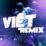 Download nhạc hot Việt Remix Mp3 online