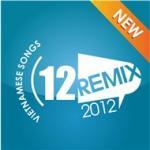 Nghe nhạc hot Nhạc Trẻ (Remix 2012) hay online