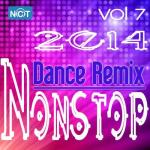 Download nhạc mới Tuyển Tập Nonstop Dance Remix NhacCuaTui (Vol.7 - 2014) hay nhất