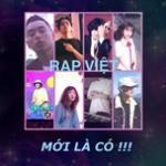 Tải nhạc online Rap Việt Mới Là Có mới