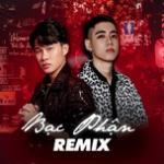 Nghe nhạc Bạc Phận Remix Mp3 hot
