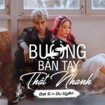 Nghe nhạc Buông Bàn Tay Thật Nhanh (Single) Mp3