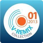 Tuyển Tập Nhạc Hot V-Remix (01/2013) | Nghe nhạc online