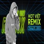 Download nhạc hot Nhạc Việt Remix Hot Tháng 01/2020 mới online