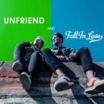 Tải nhạc online Unfriend And Fall In Love Mp3 mới