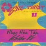 Tải bài hát hay Nghệ Thuật Tâm Anh 11 - Nhạc Hòa Tấu Khiêu Vũ (Trước 1975) Mp3 trực tuyến