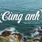 Nghe nhạc mới Cùng Anh Remix hot