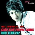Tải bài hát Châu Khải Phong Dance Remix 2012 online