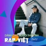 Tải nhạc hay Rap Việt - Dành Cho Người Thất Tình (Vol. 1) nhanh nhất