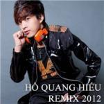 Tải bài hát online Hồ Quang Hiếu (Remix) hay nhất