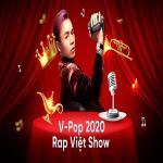 Nghe nhạc mới V-Pop 2020: Rap Việt Show Mp3 hot