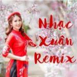 Tải bài hát Nhạc Xuân Remix - Nhạc Xuân Mới Nhất 2020 Mp3 trực tuyến