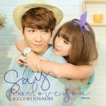 Nghe nhạc Say Love You Remix (Single) nhanh nhất