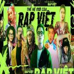 Thế Hệ Mới Của Rap Việt | Nghe nhạc mới