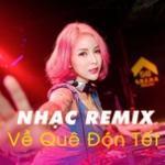 Tải bài hát Mp3 Nhạc Remix Về Quê Đón Tết hot