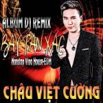 Tải nhạc hot Remix 2016 - Bay Tan Xác mới