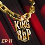 Nghe nhạc hay King Of Rap Tập 11 Mp3 miễn phí