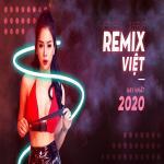 Tải bài hát Nhạc Remix Việt Hay Nhất 2020 hay nhất