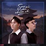Tải bài hát hot Sao Ai Vẫn Chưa Về miễn phí