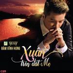 Nghe nhạc hay Mẹ Việt Nam miễn phí