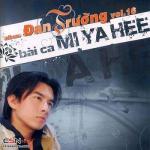 Nghe nhạc Bài Ca Mi Ya Hee chất lượng cao