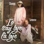 Nghe nhạc hot Lỡ Say Bye Là Bye mới online