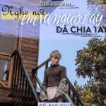 Tải nhạc mới Nghe Nói Em Và Người Ấy Đã Chia Tay (Lofi Version) Mp3 hot