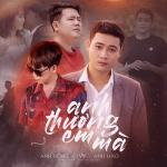 Tải nhạc online Anh Thương Em Mà Mp3 hot