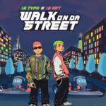 Download nhạc mới Walk On Da Street Mp3 hot