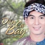 Tải bài hát hay Liên Khúc: Dân Ca Bay Mp3